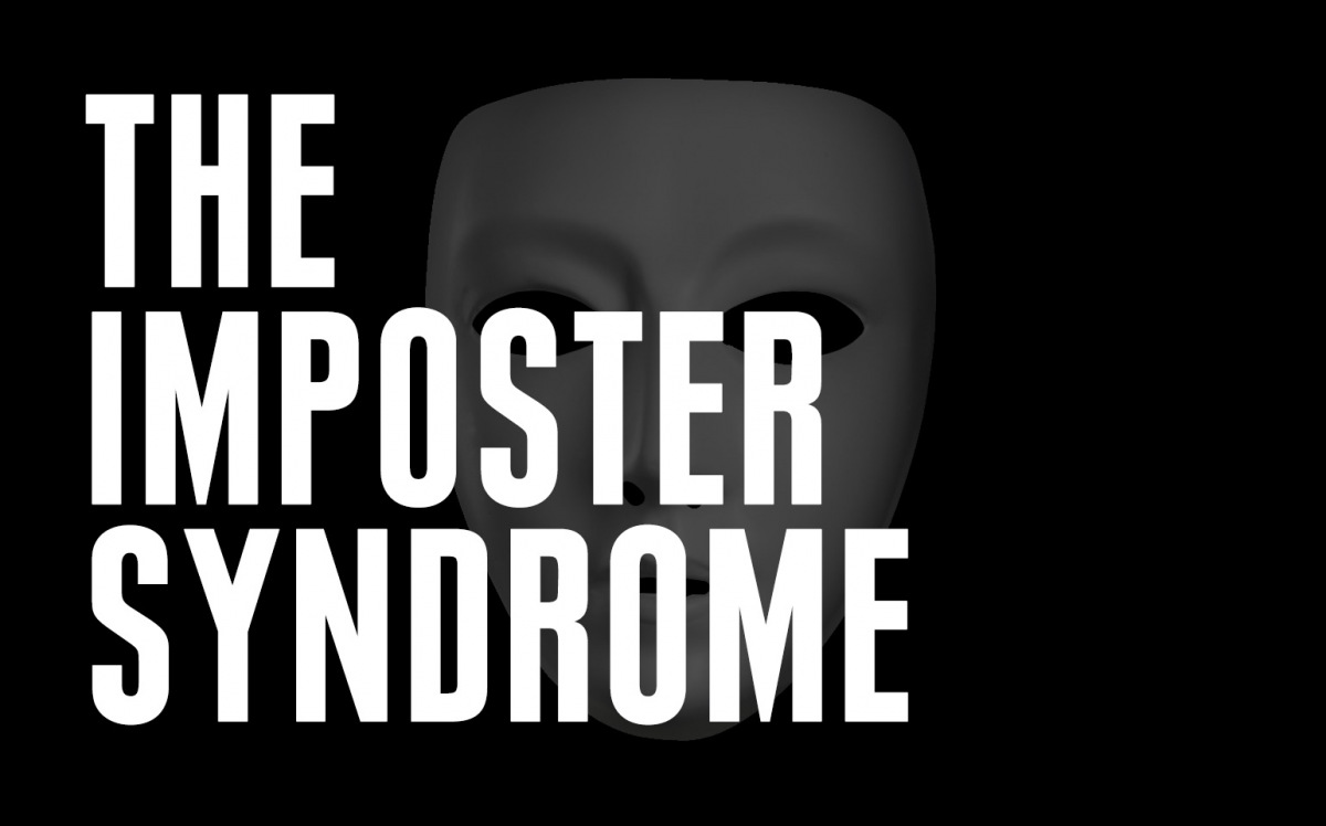 The Imposter Syndrome Desk Magazine Don39t See What You39re Looking For Ask A Part Stakes Become Higher More People Are At You And Will Be Surrounded By Who Simply Dont Like Seeing Being Successful